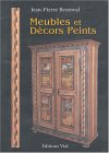 Meubles et décors peints : Painted furniture and decor